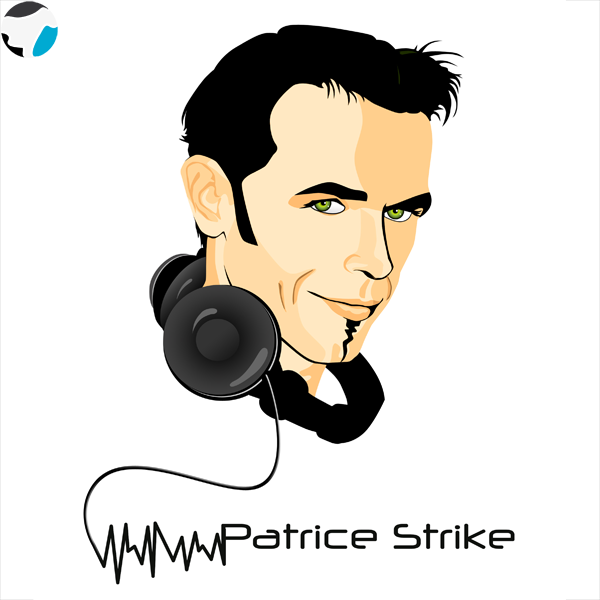 Patrice Strike with Tronik'Show Special's Editions